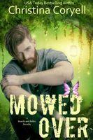 Mowed Over