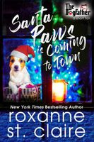 Santa Paws is Coming to Town: A Novella