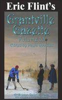 Eric Flint's Grantville Gazette Volume 33