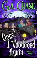 Oops! I Voodooed Again
