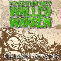 Death in the Walled Warren