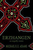 Erzhangen: An Ungodly Sonata
