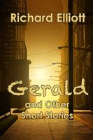 Gerald and Other Short Stories