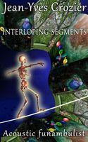 Interloping Segments