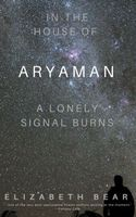 In the House of Aryaman, a Lonely Signal Burns