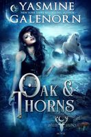 Oak & Thorns