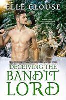 Decieving the Bandit Lord