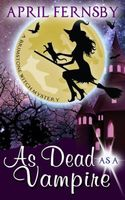 As Dead As A Vampire