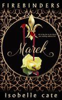 Firebinders: Marek