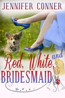 Red, White, and Bridesmaid