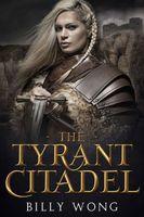 The Tyrant Citadel