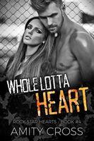 Whole Lotta Heart