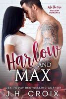 Harlow & Max