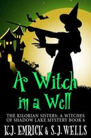 A Witch in a Well