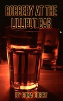 Robbery at the Lilliput Bar