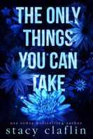 The Only Things You Can Take