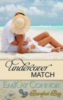 Undercover Match