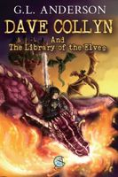 Dave Collyn And The Library of the Elves