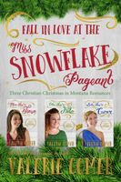 Fall in Love at the Miss Snowflake Pageant