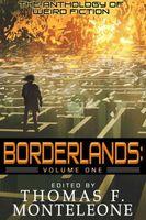 Borderlands, Volume One