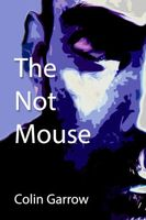 The Not Mouse