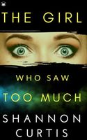 The Girl Who Saw Too Much