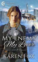 My Enemy, My Lover