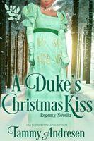 A Duke's Christmas Kiss