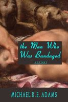 The Man Who Was Bandaged