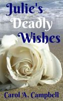 Julie's Deadly Wishes