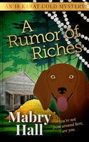 A Rumor of Riches