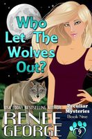 Who Let The Wolves Out?