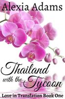Thailand with the Tycoon