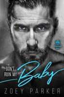 Don't Ruin My Baby