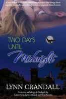 Two Days Until Midnight