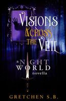 Visions Across the Veil