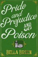 Pride and Prejudice and Poison