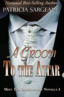 A Groom to the Altar