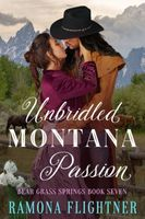 Unbridled Montana Passion