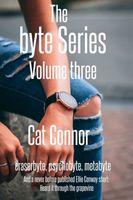 The Byte Series: Volume Three