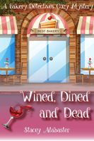 Wined, Dined, and Dead