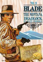 The Montana Deadlock
