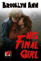 His Final Girl