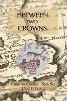 Between Two Crowns