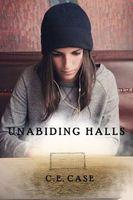 Unabiding Halls