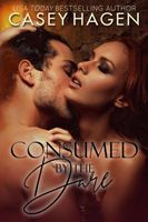 Consumed by the Dare