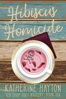 Hibiscus Homicide