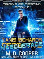Tanis Richards: Masquerade