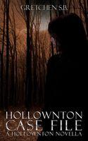 Hollownton Case File