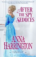 After the Spy Seduces